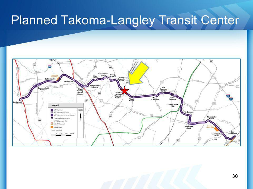 Planned Takoma-Langley Transit Center 30