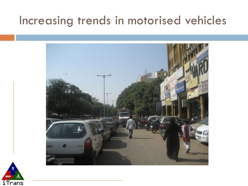 Increasing trends in motorised vehicles