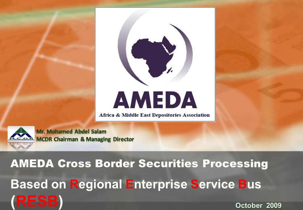 AMEDA Cross Border Securities Processing Based on Regional Enterprise Service Bus (RESB)