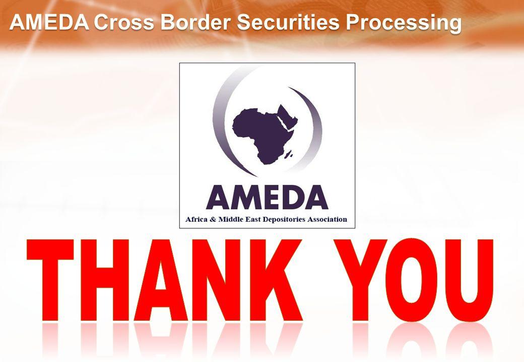 AMEDA Cross Border Securities Processing