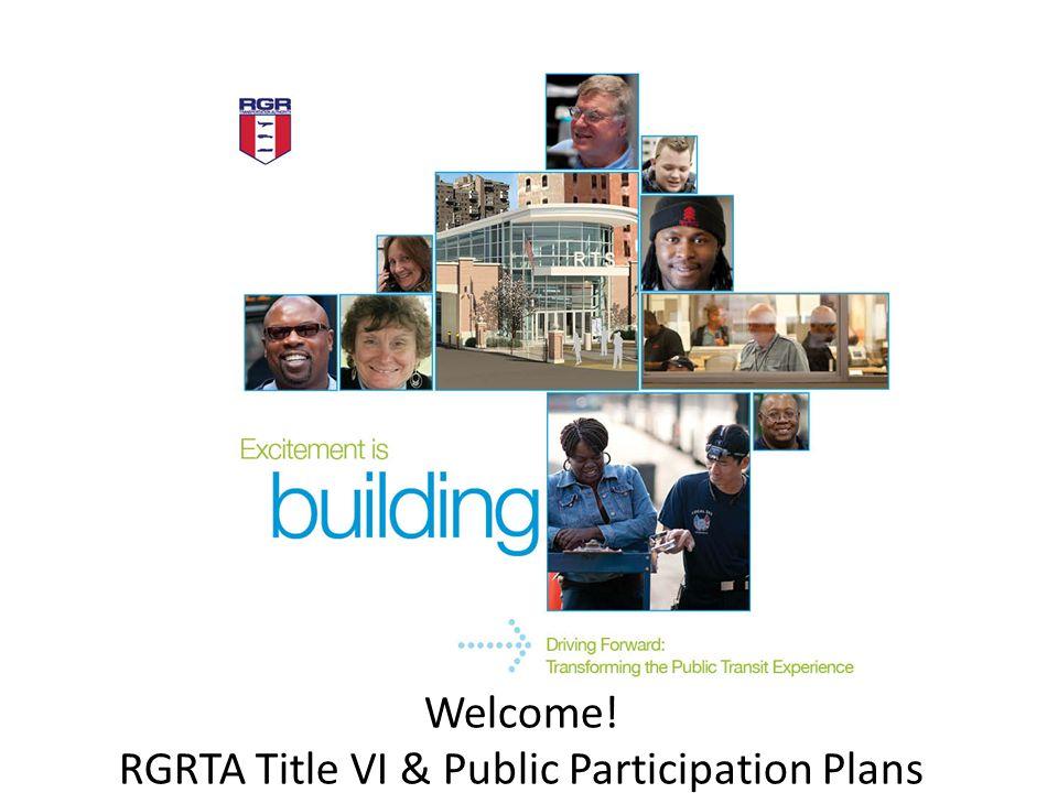 Welcome! RGRTA Title VI & Public Participation Plans