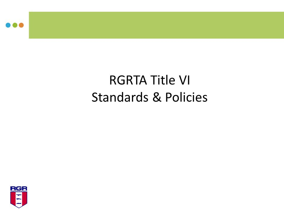 RGRTA Title VI Standards & Policies