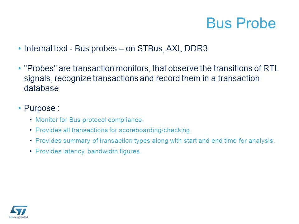 Internal tool - Bus probes – on STBus, AXI, DDR3