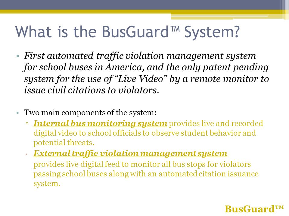 What is the BusGuard System.