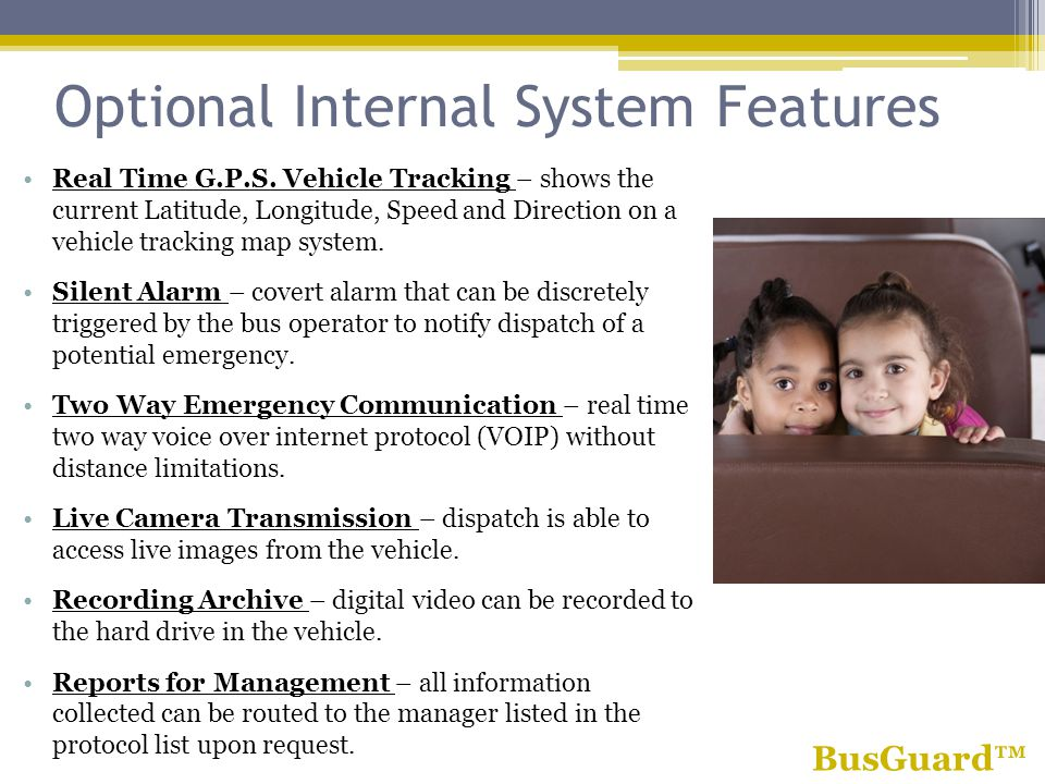 Optional Internal System Features Real Time G.P.S.