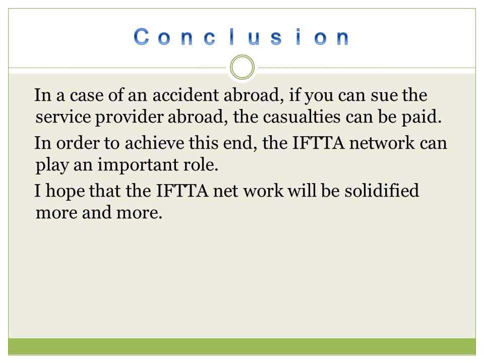 In a case of an accident abroad, if you can sue the service provider abroad, the casualties can be paid.