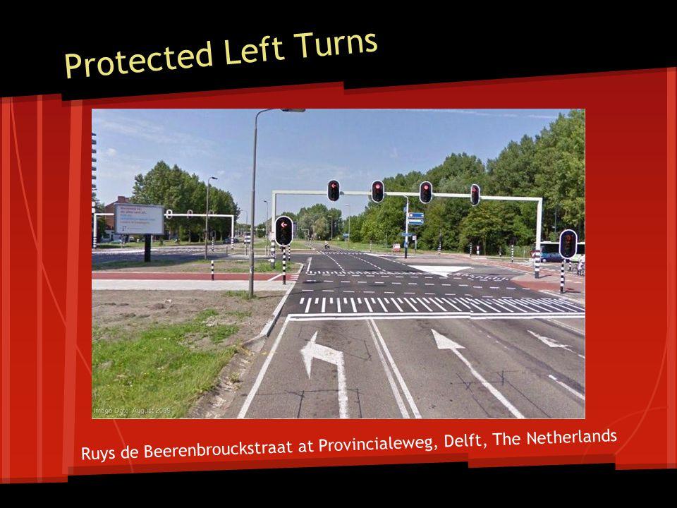 Protected Left Turns Ruys de Beerenbrouckstraat at Provincialeweg, Delft, The Netherlands