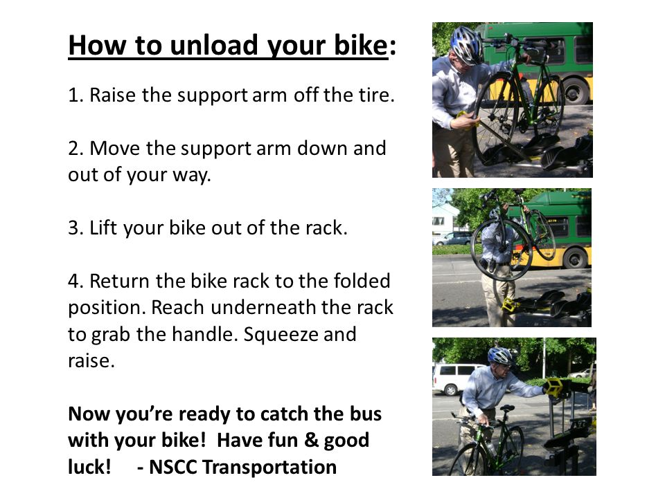 1. Raise the support arm off the tire. 2. Move the support arm down and out of your way.