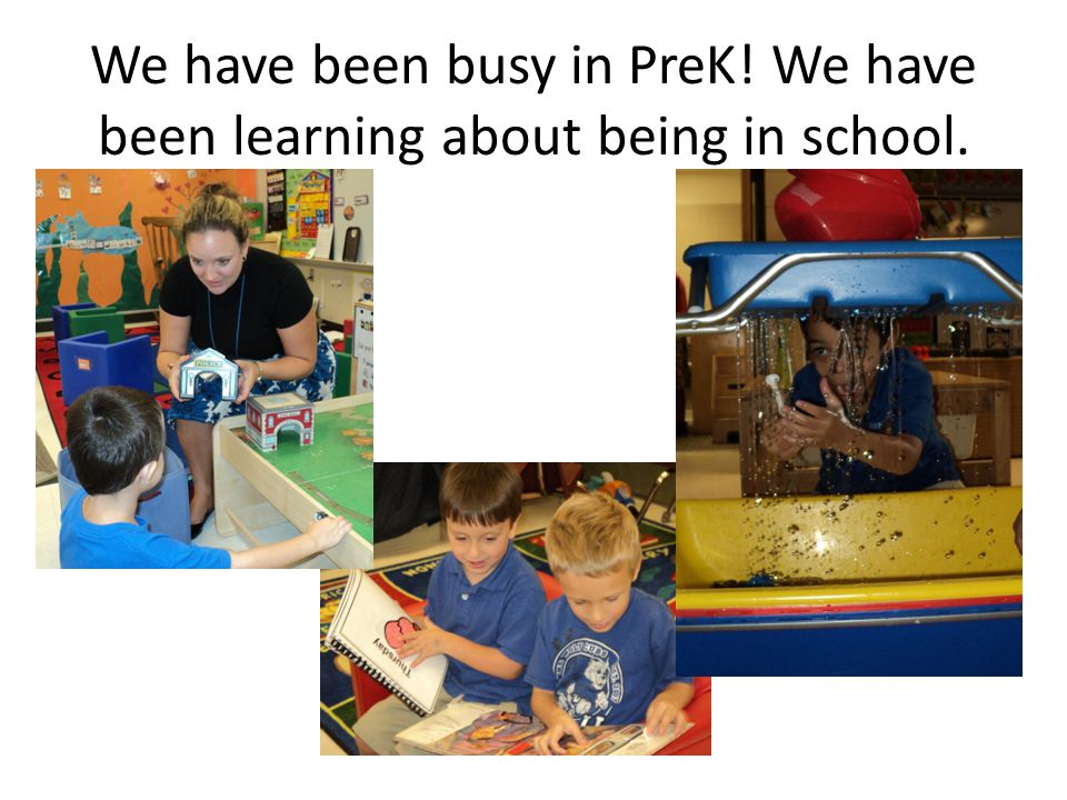 We have been busy in PreK! We have been learning about being in school.