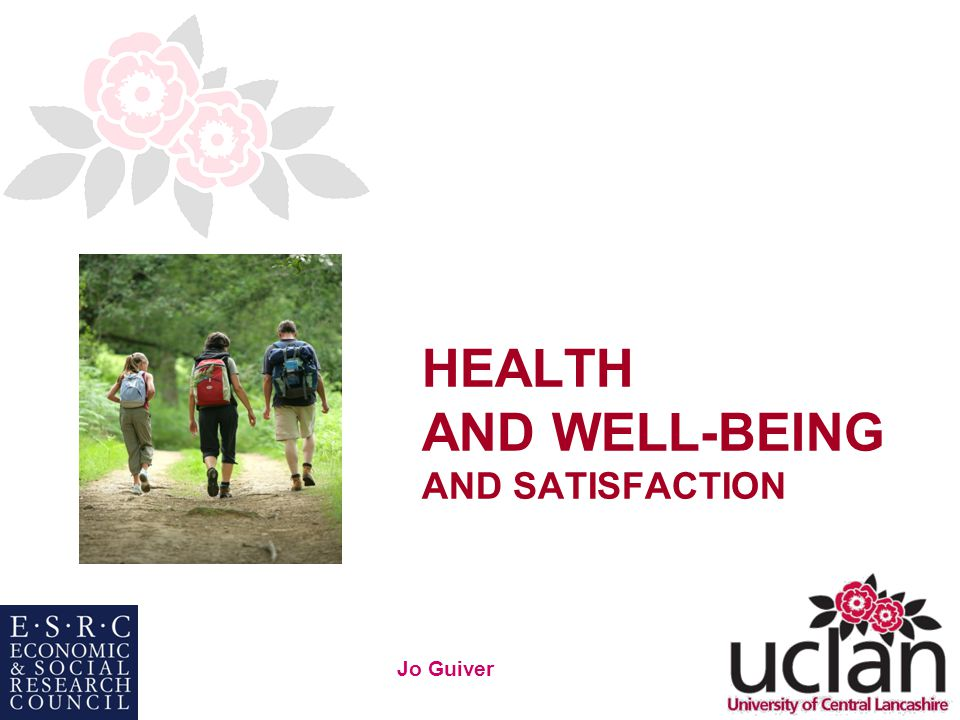 32 Jo Guiver HEALTH AND WELL-BEING AND SATISFACTION
