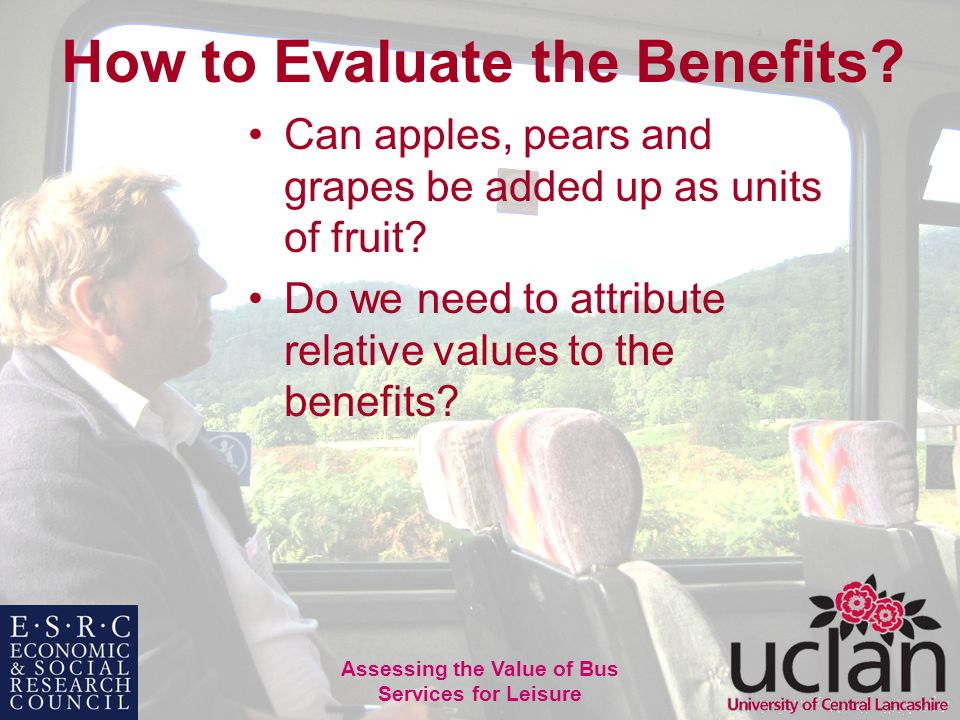 38 Assessing the Value of Bus Services for Leisure How to Evaluate the Benefits.