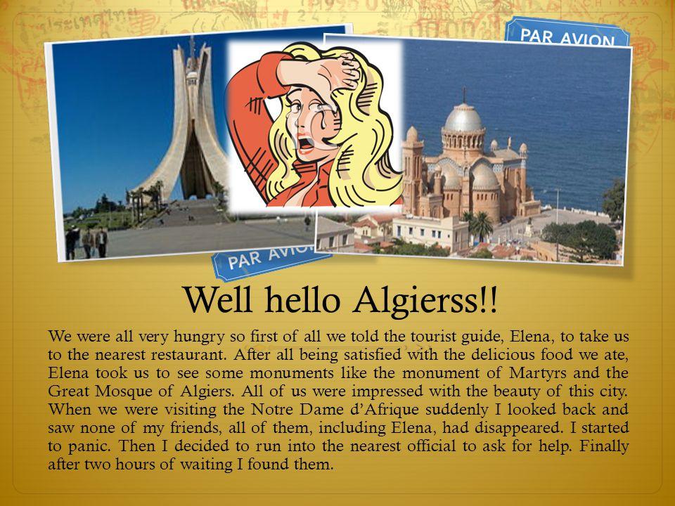 Well hello Algierss!.
