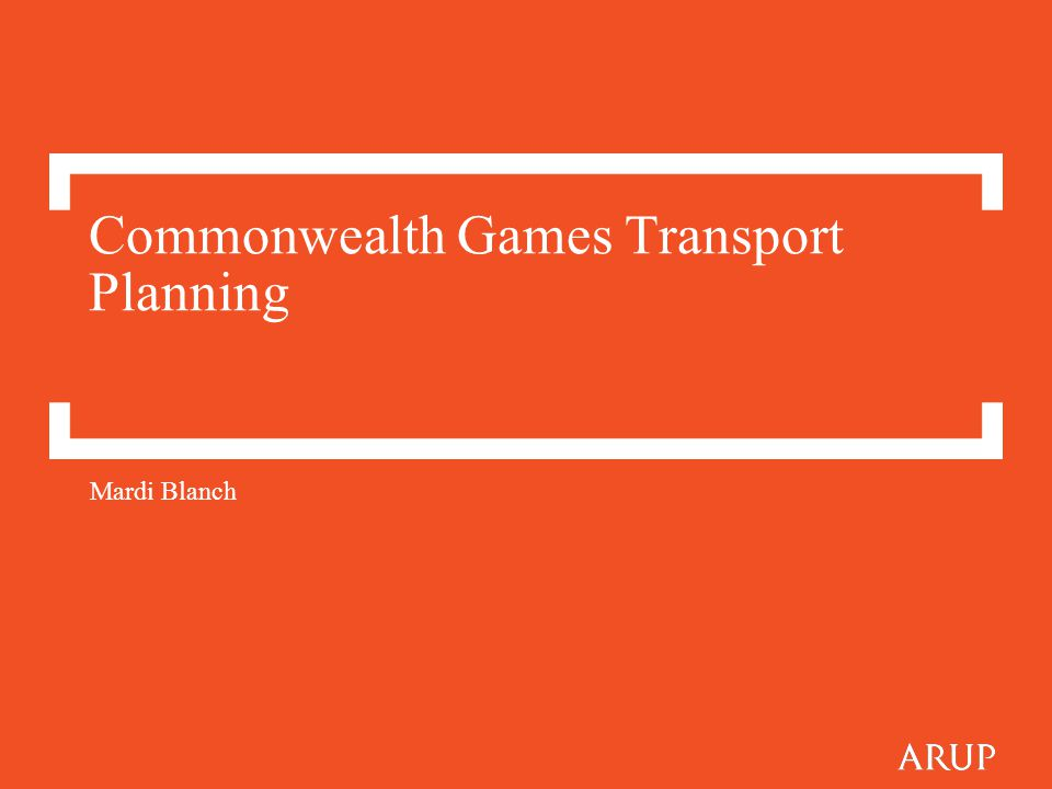 Commonwealth Games Transport Planning Mardi Blanch