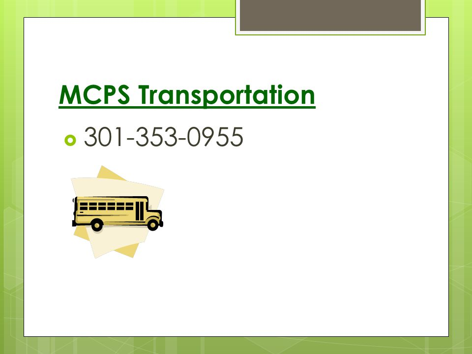 MCPS Transportation 301-353-0955