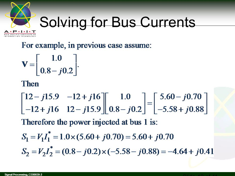 Signal Processing, CE00039-2 Solving for Bus Currents Slide 10 of 11