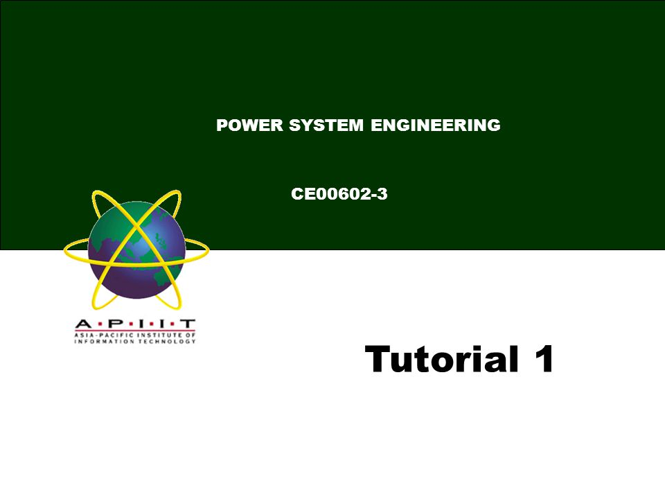 Tutorial 1 CE00602-3 POWER SYSTEM ENGINEERING