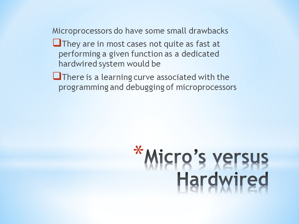 * Microprocessors and microcontrollers are almost always based on one of two different architectures (named below).