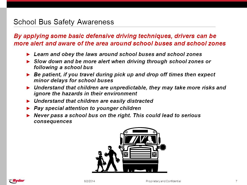 School Bus Safety Awareness By applying some basic defensive driving techniques, drivers can be more alert and aware of the area around school buses a