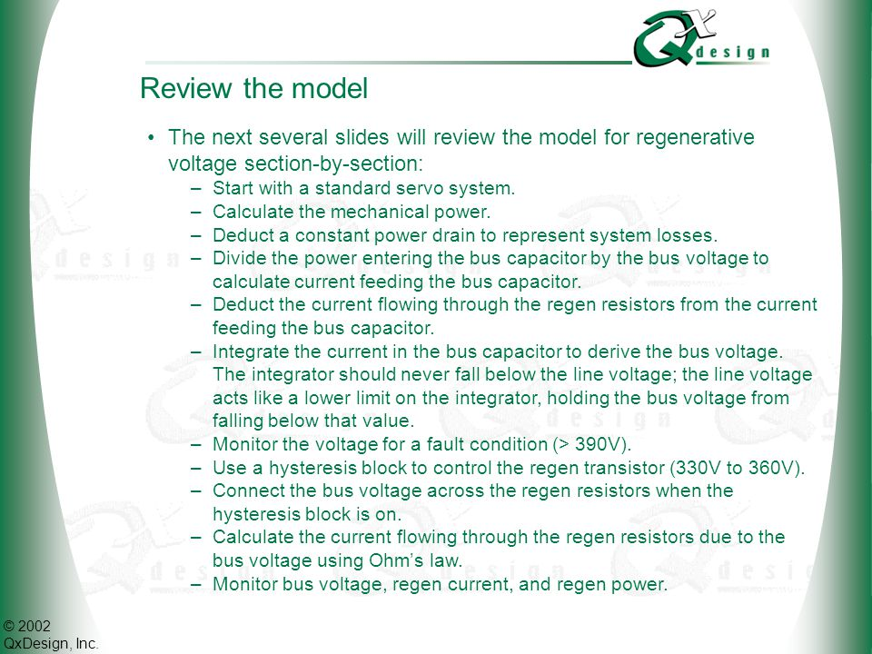 © 2002 QxDesign, Inc.Review the model The top portion is a standard servo control system.