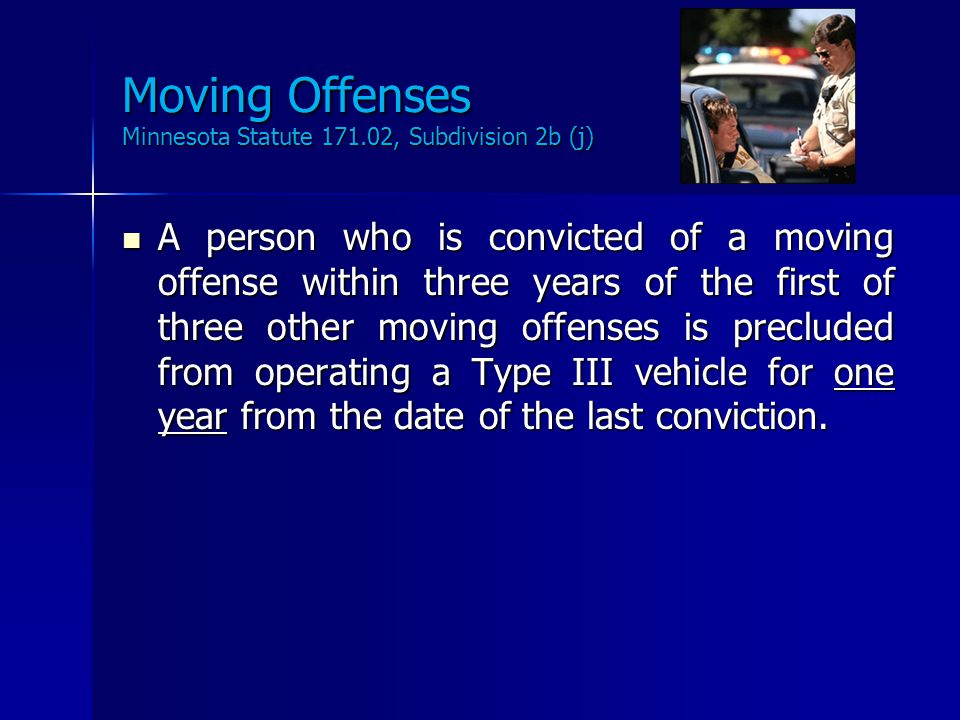 Disqualifying Offenses Minnesota Statute 171.02, Subdivision 2b (i) A person who has ever been convicted of a disqualifying offense may not operate a