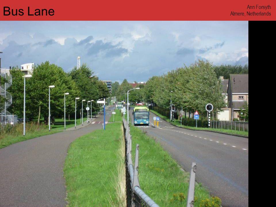 www.annforsyth.net Bus Lane Ann Forsyth Almere, Netherlands