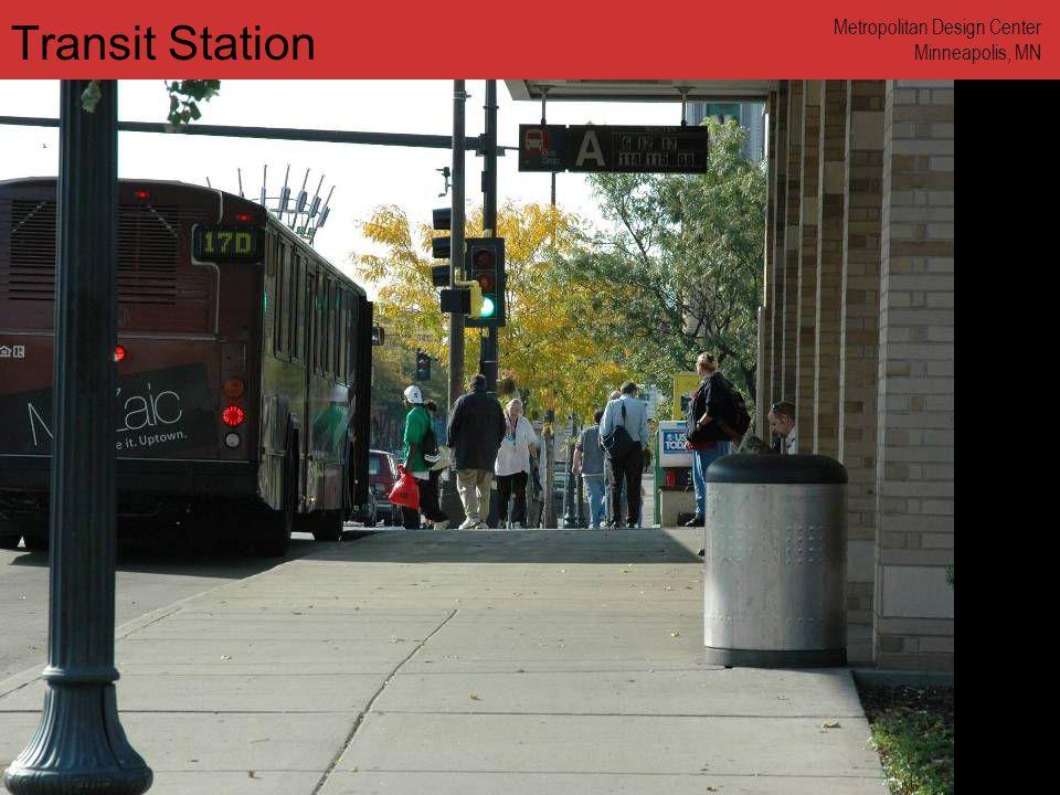 www.annforsyth.net Transit Station Metropolitan Design Center Minneapolis, MN