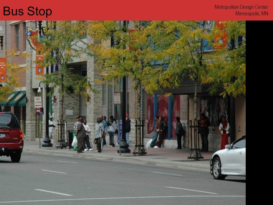 www.annforsyth.net Bus Stop Metropolitan Design Center Minneapolis, MN