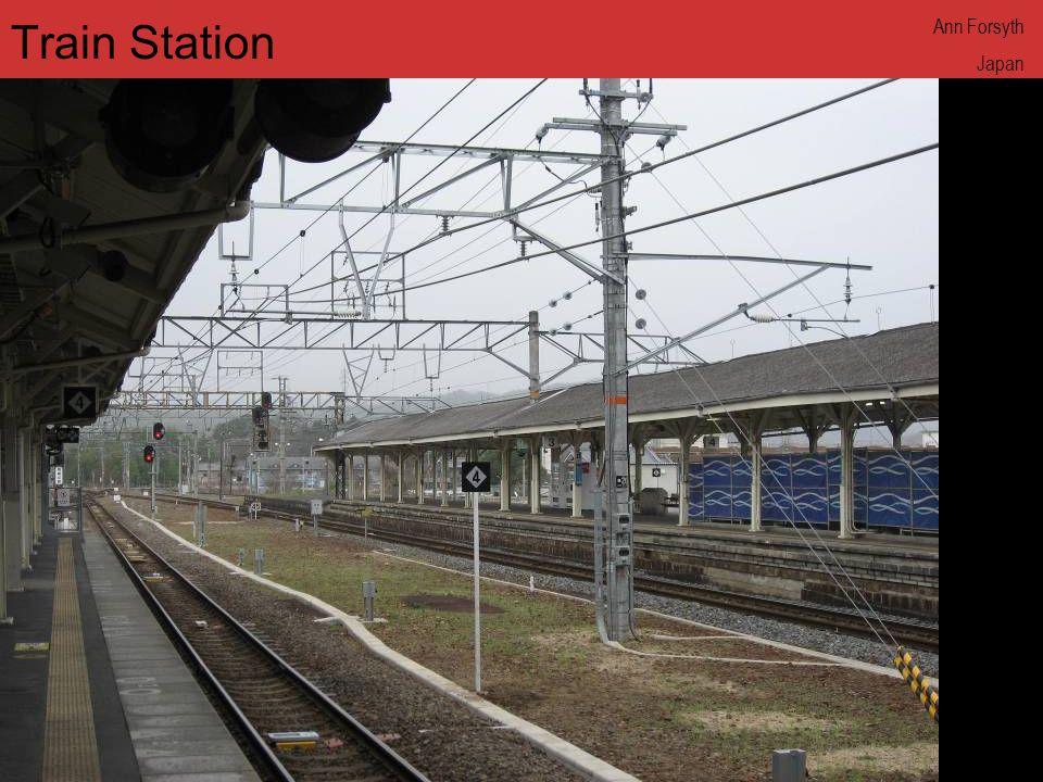 www.annforsyth.net Train Station Ann Forsyth Japan