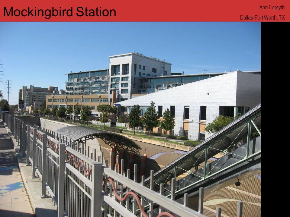 www.annforsyth.net Mockingbird Station Ann Forsyth Dallas-Fort Worth, TX