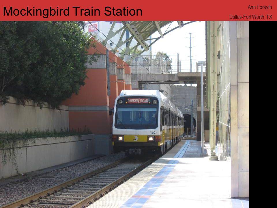 www.annforsyth.net Mockingbird Train Station Ann Forsyth Dallas-Fort Worth, TX