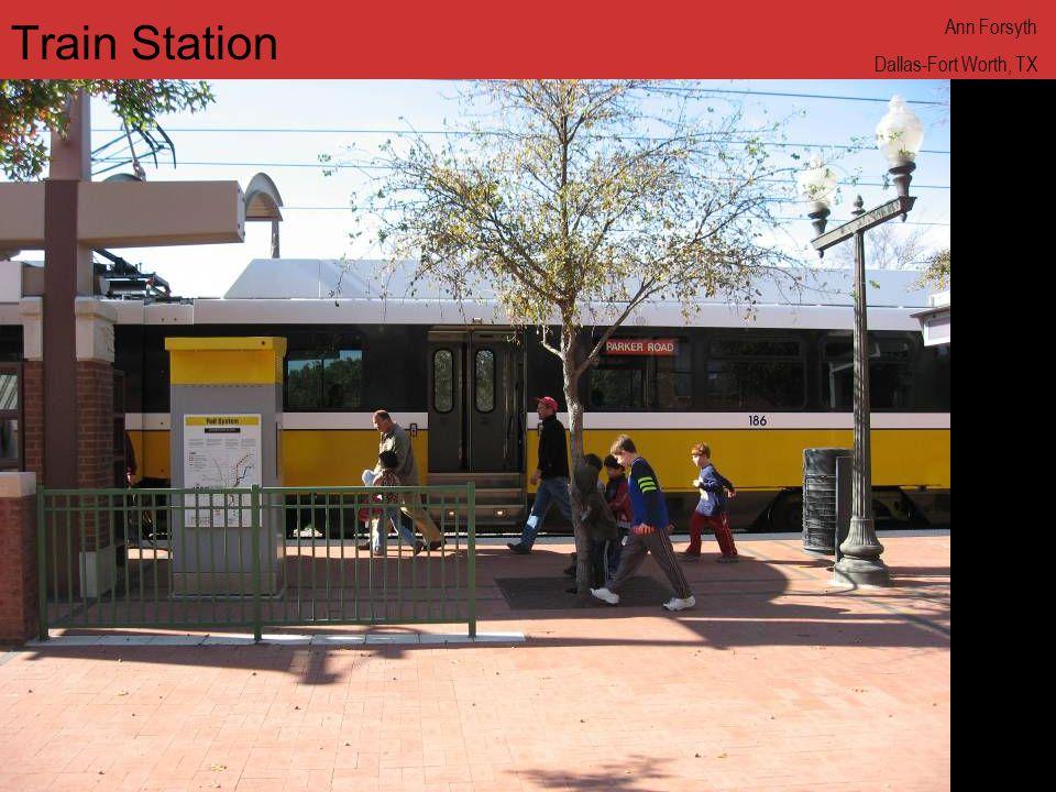www.annforsyth.net Train Station Ann Forsyth Dallas-Fort Worth, TX