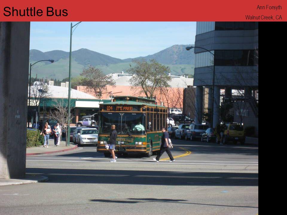 www.annforsyth.net Shuttle Bus Ann Forsyth Walnut Creek, CA