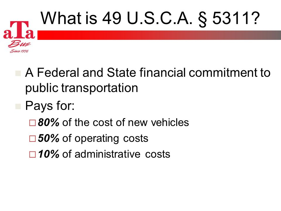 What is 49 U.S.C.A. § 5311.