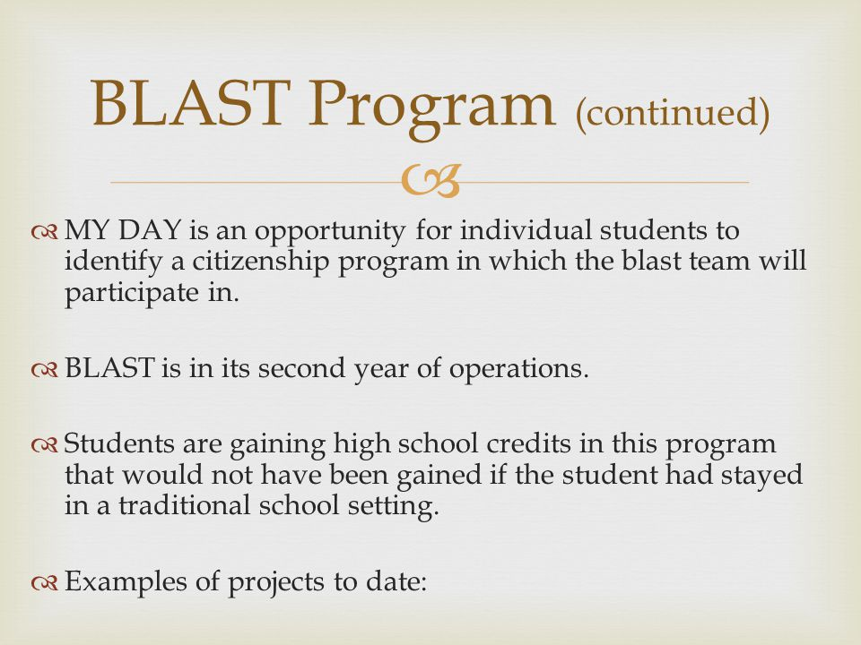 MY DAY is an opportunity for individual students to identify a citizenship program in which the blast team will participate in. BLAST is in its second