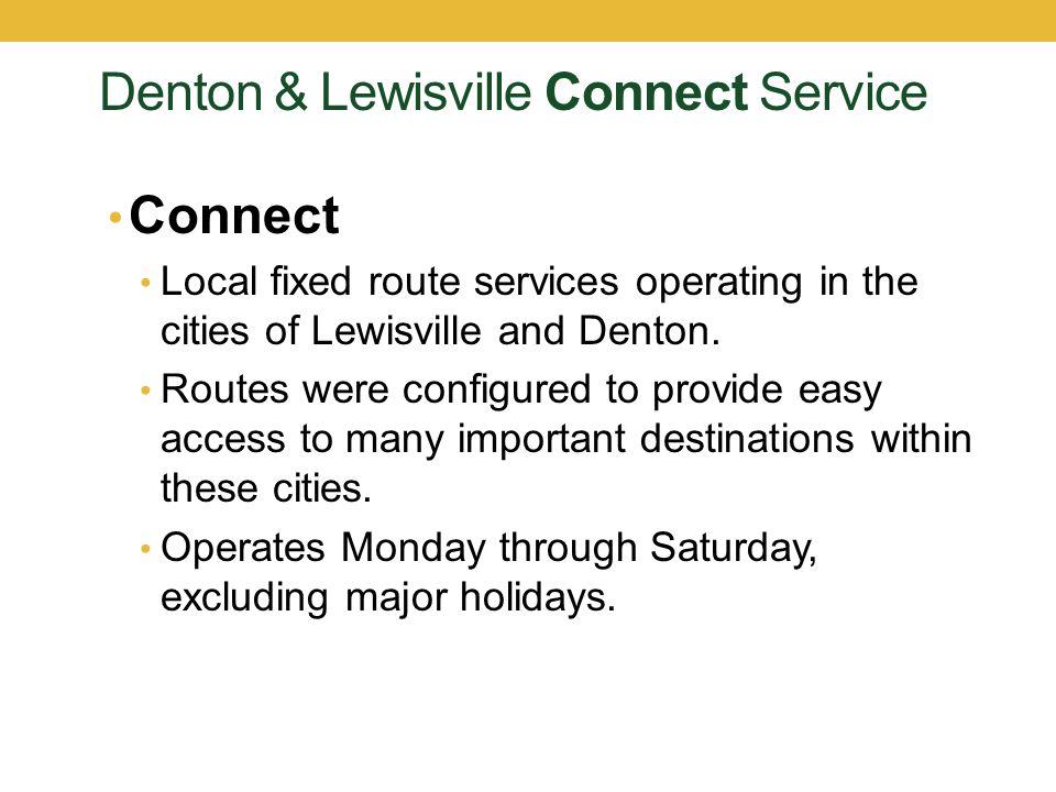 Fare Information Downtown Denton Transit Center 604 E.