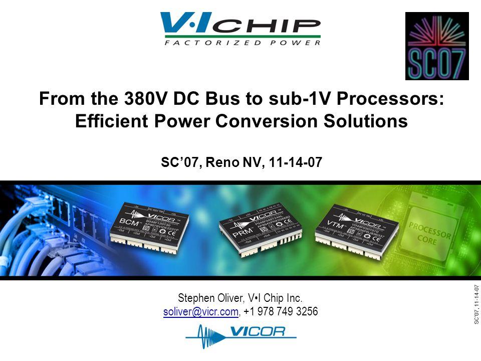 SC07, 11-14-07 Stephen Oliver, VI Chip Inc.