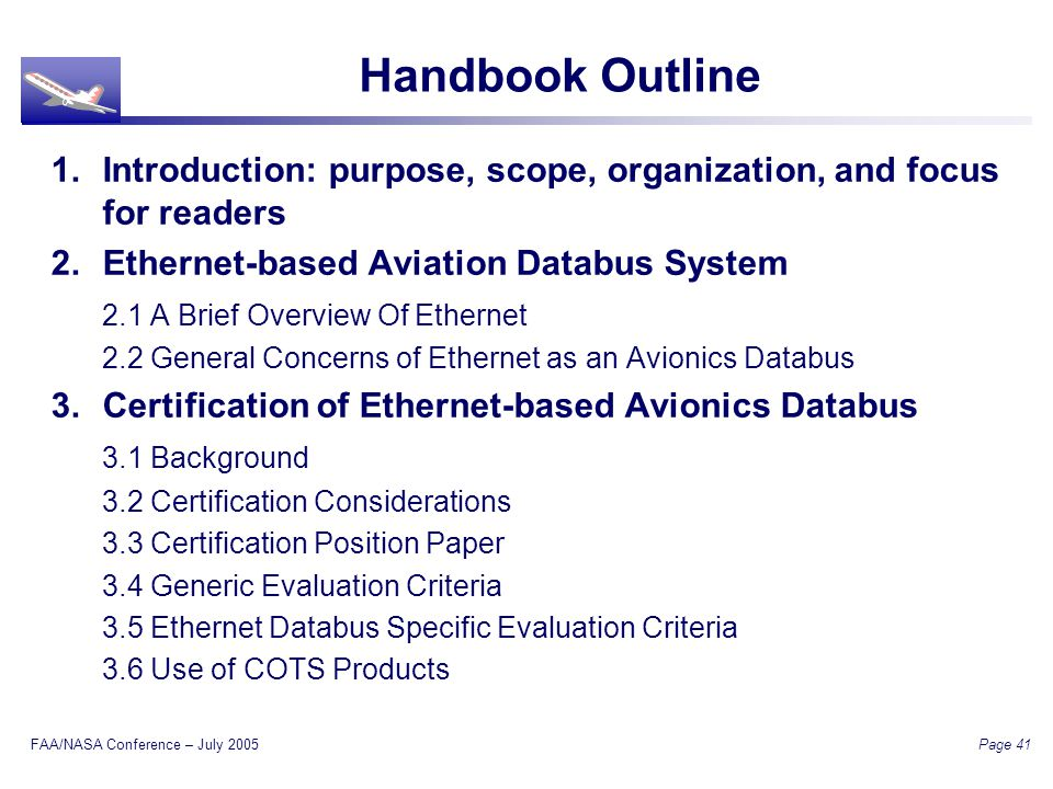 FAA/NASA Conference – July 2005 Page 41 Handbook Outline 1.