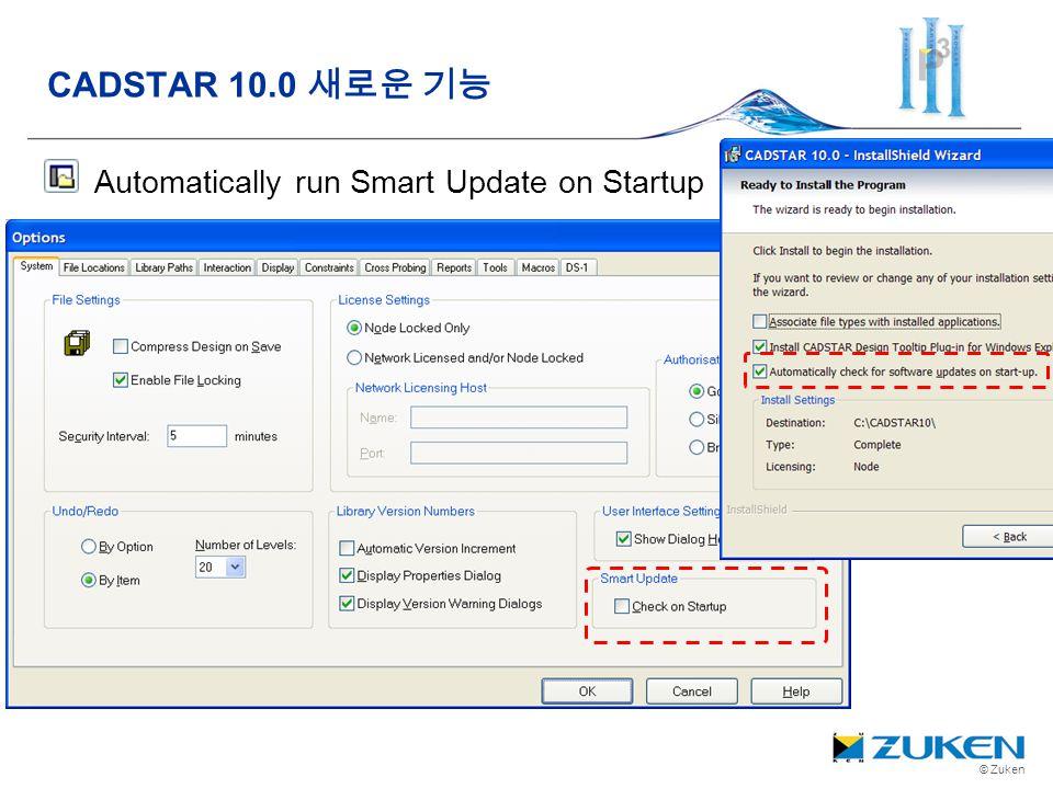 © Zuken Automatically run Smart Update on Startup CADSTAR 10.0