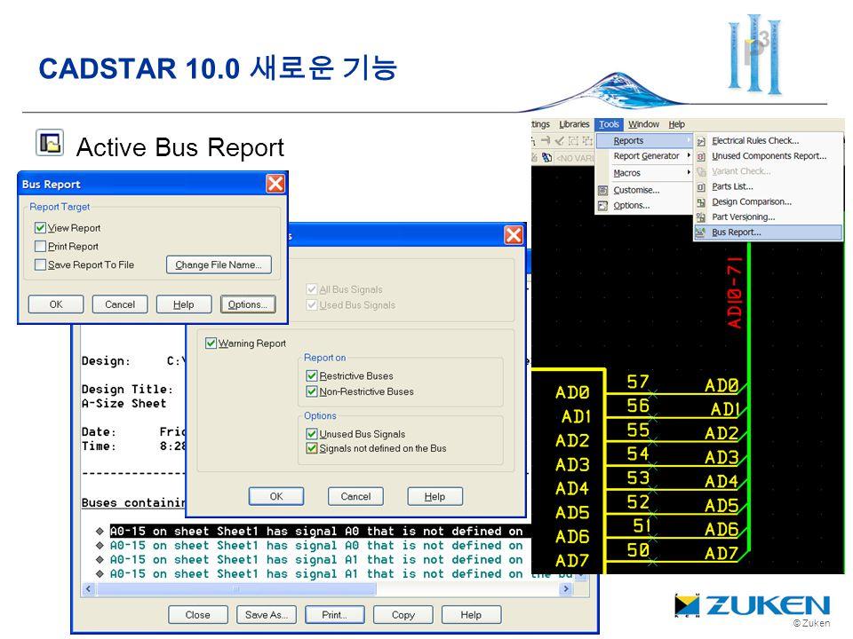 © Zuken Active Bus Report CADSTAR 10.0