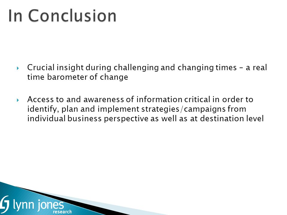 Crucial insight during challenging and changing times – a real time barometer of change Access to and awareness of information critical in order to id