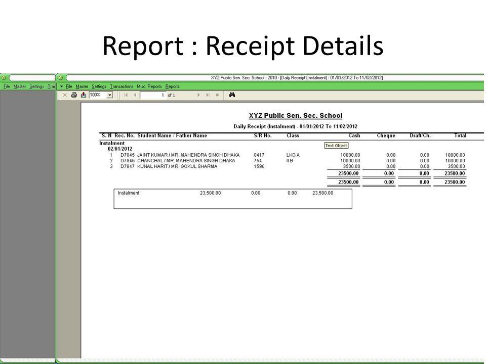 Report : Receipt Details