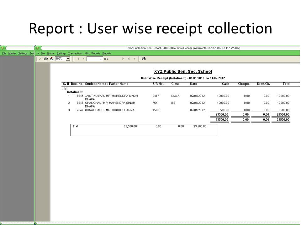 Report : User wise receipt collection
