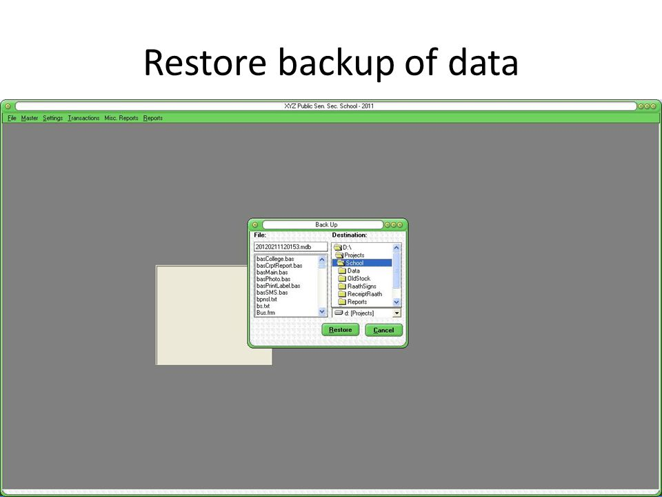 Restore backup of data