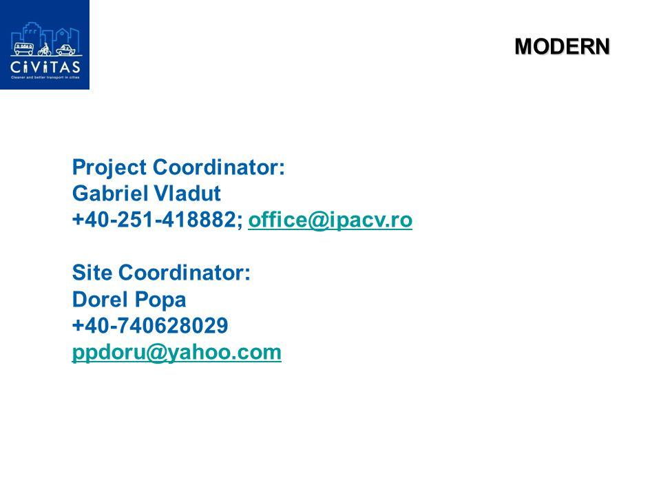 Project Coordinator: Gabriel Vladut +40-251-418882; office@ipacv.rooffice@ipacv.ro Site Coordinator: Dorel Popa +40-740628029 ppdoru@yahoo.comMODERN