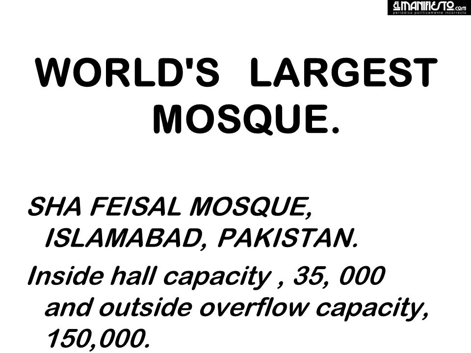 WORLD S LARGEST MOSQUE. SHA FEISAL MOSQUE, ISLAMABAD, PAKISTAN.