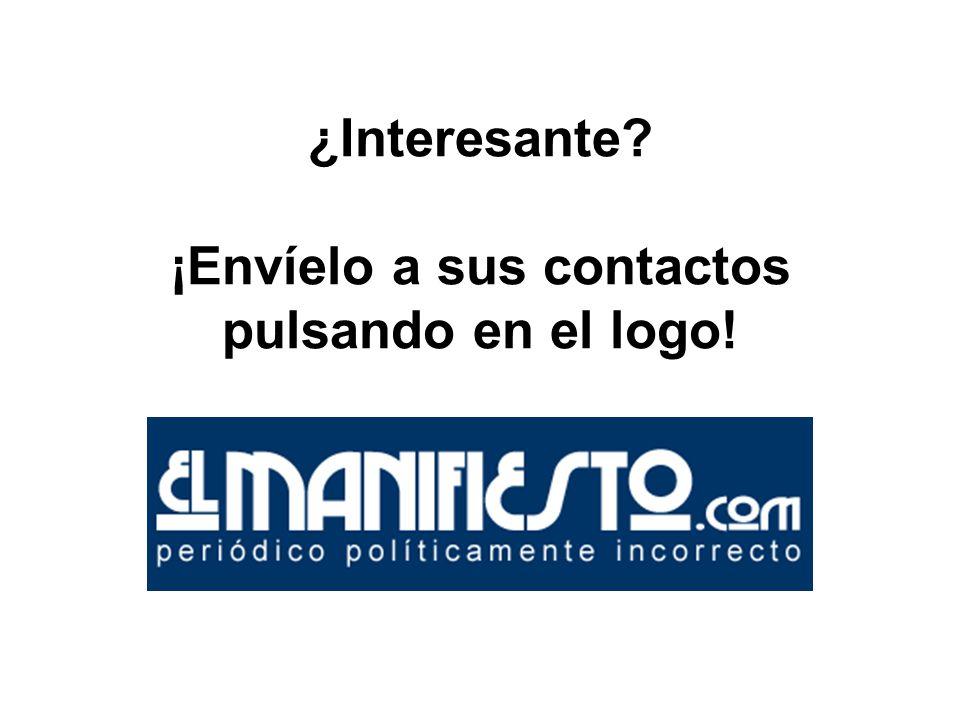 ¿Interesante ¡Envíelo a sus contactos pulsando en el logo!