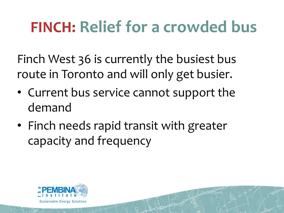 FINCH: Relief for a crowded bus Finch West 36 is currently the busiest bus route in Toronto and will only get busier.