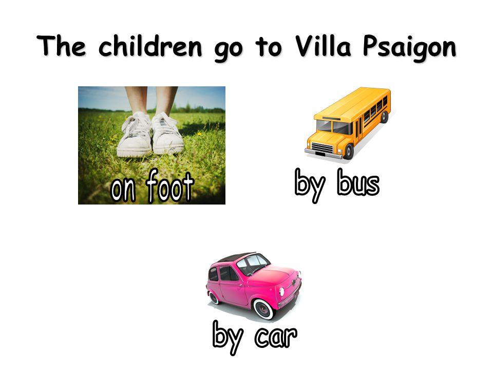 The children go to Villa Psaigon
