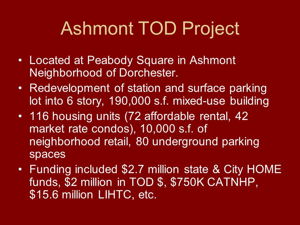 Ashmont TOD Project Located at Peabody Square in Ashmont Neighborhood of Dorchester.