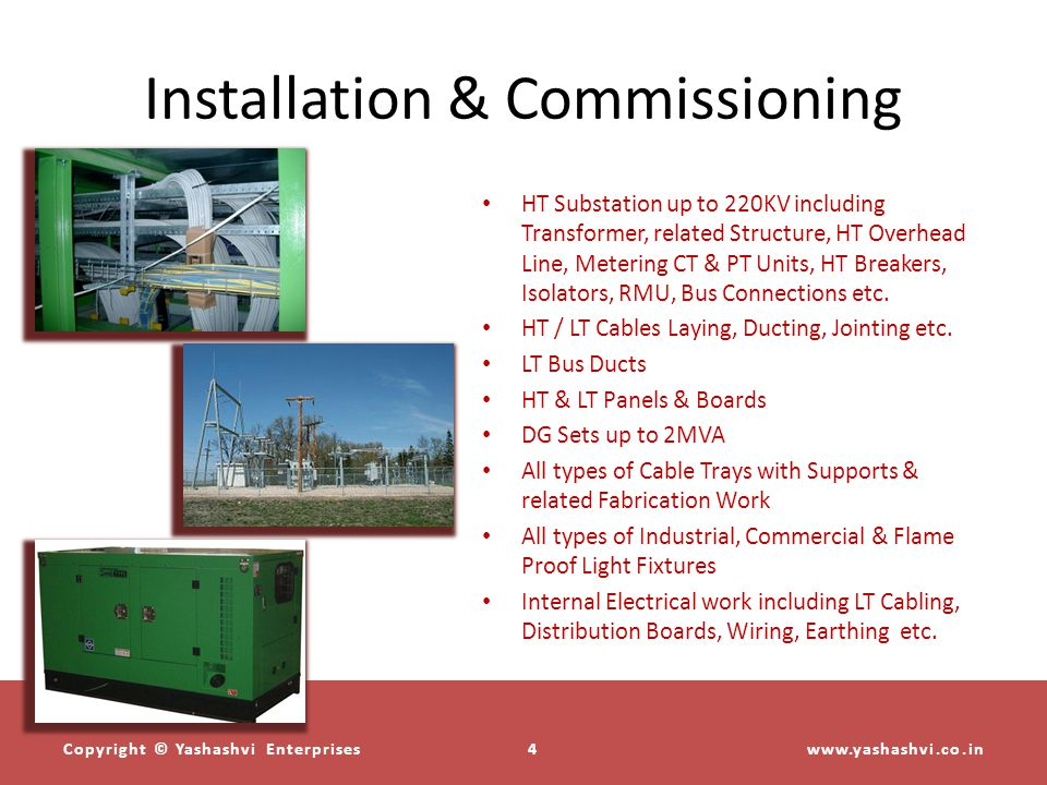 Installation & Commissioning HT Substation up to 220KV including Transformer, related Structure, HT Overhead Line, Metering CT & PT Units, HT Breakers, Isolators, RMU, Bus Connections etc.